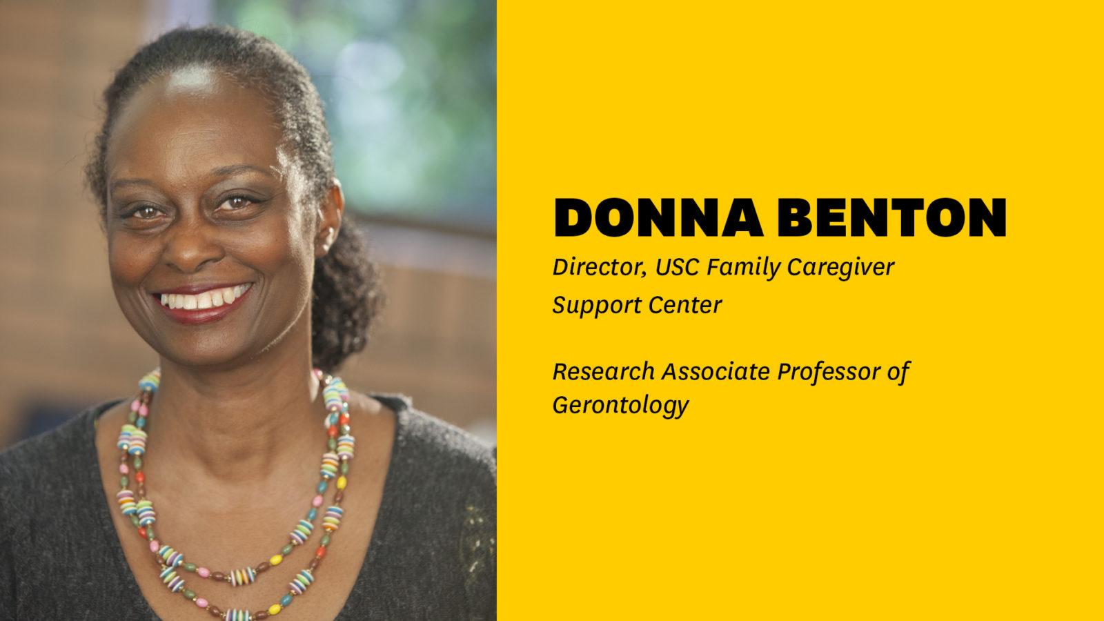 Donna Benton, Director USC Family Caregiver Support Center